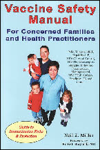 Vaccine Safety Manual, New Atlantean, Neil Z. Miller, Thinkchoice
